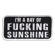 I'm a Ray Of Fucking Sunshine Iron on Patch (4.0 X 2.0) blk/wht
