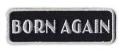 Motorcycle Jacket Embroidered Patch - Born Again, Religion, Jesus - Vest, Cut, Leathers - 7.6cm x 2.5cm