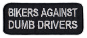 Motorcycle Jacket Embroidered Patch - Bikers Against Dumb Drivers - Vest, Cut, Leathers - Funny - 10cm x 3.8cm