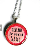 Quote necklace, Demain je serai sage, tomorrow i'll be kind, french quote pink necklace quote jewellery glitter necklace, motivational jewellery