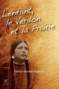 L'Enfant, Le Verdon Et La Prairie [FRE]