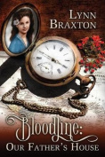 Bloodline: Our Father's House
