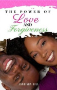 The Power of Love and Forgiveness