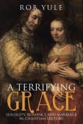 A Terrifying Grace