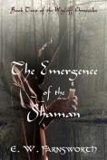 The Emergence of the Shaman