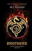 Brothers (Gods Among Dragons)