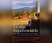 La Nina Inquebrantable (Girl Unbroken) [Spanish] [Audio]