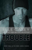 Rebel Wheels (Book 3): Trouble