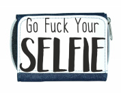 Go Fuck Your Selfie Yourself Make Up Statement Ladies Purse - Blue