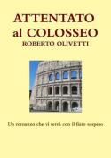 Attentato Al Colosseo [ITA]