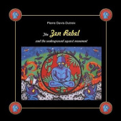 The Zen Rebel and the Underground Squart Movement