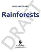 Rainforests (Look & wonder)