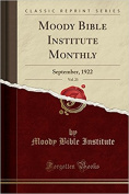 Moody Bible Institute Monthly, Vol. 23