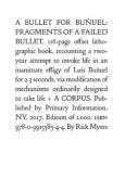 Rick Myers: A Bullet for Bunuel