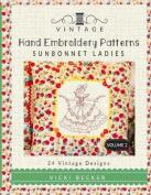 Vintage Hand Embroidery Patterns Sunbonnet Ladies