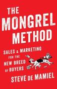 The Mongrel Method