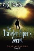 The Traveler-Piper's Secret