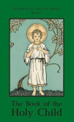 The Book of the Holy Child