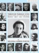 Through Parisian Eyes: New Library Edition