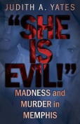 'She Is Evil!'
