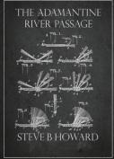 The Adamantine River Passage