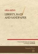 Liberty, Rats and Sandpaper