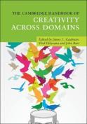 The Cambridge Handbook of Creativity across Domains