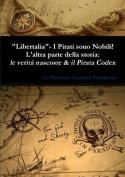 Libertalia: I Pirati Sono Nobili! - L'Altra Parte Della Storia [ITA]