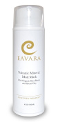 Eavara Volcanic Mineral Mud Mask with Organic Shea Butter and Green Clay