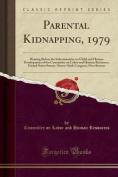 Parental Kidnapping, 1979