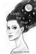 Elegy for a Star Girl