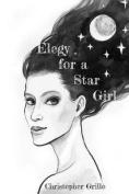 Elegy for a Star Girl