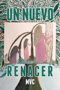 Un Nuevo Renacer [Spanish]