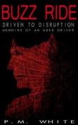 Buzz Ride: Driven to Disruption