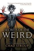 Secrets of the Weird