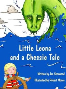 Little Leona and a Chessie Tale