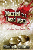 Married to a Dead Man