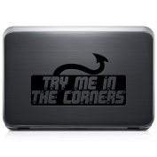 Try Me In The Corners Japanese JDM REMOVABLE Vinyl Decal Sticker For Laptop Tablet Helmet Windows Wall Decor Car Truck Motorcycle - Size (05 Inch / 13 Cm Wide) - Colour