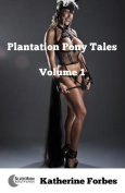 Plantation Pony Tales