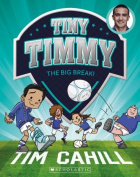 Tiny Timmy #6: Big Break