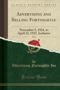 Advertising and Selling Fortnightly, Vol. 4
