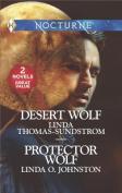 Desert Wolf & Protector Wolf
