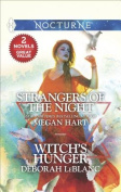 Strangers of the Night & Witch's Hunger  : Touched by Passion\Passion in Disguise\Unexpected Passion