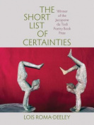 The Short List of Certainties
