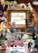 Collage: Volume 6
