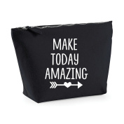 Make Today Amazing Positive Statement Make Up Bag - Cosmetic Canvas Case