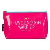 Happy Jackson I Have Enough Make-up Bag