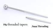 18g 1 inch Threaded Taper with .90mm Threading