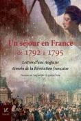Un Sejour En France, de 1792 a 1795 [FRE]