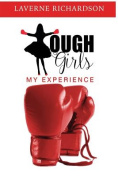 Tough Girls: My Experience
